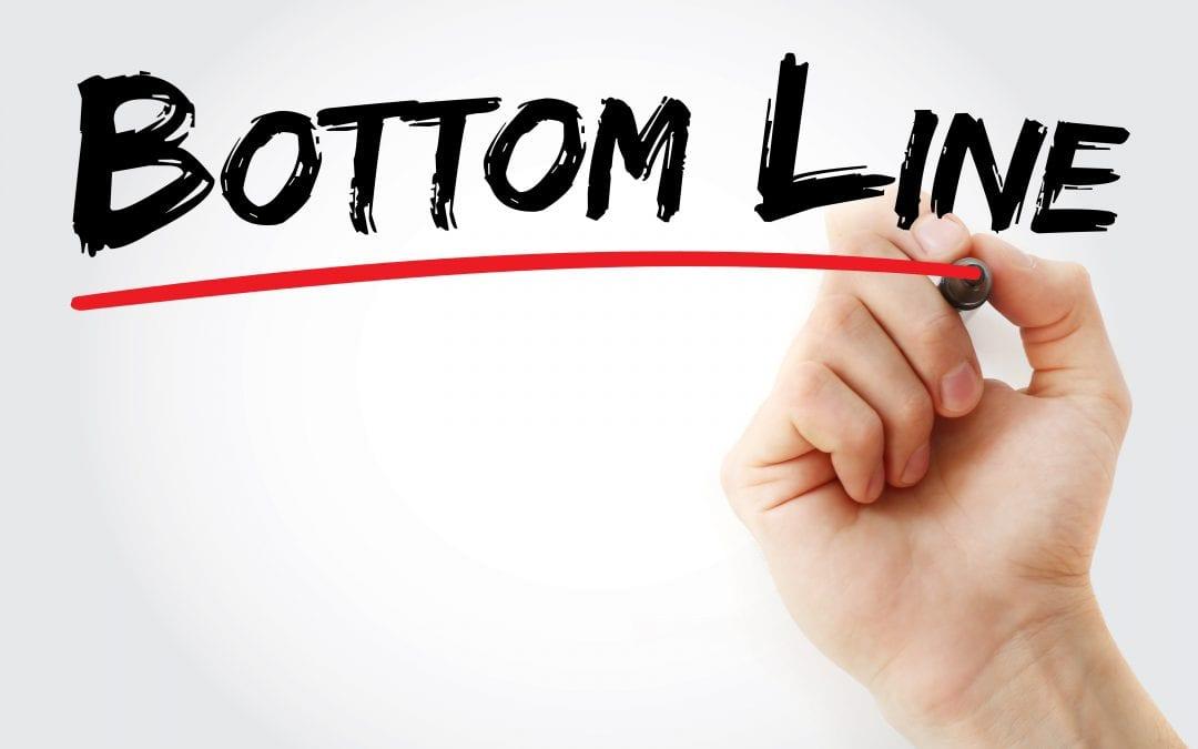 Celebrating National Bottom Line Week?