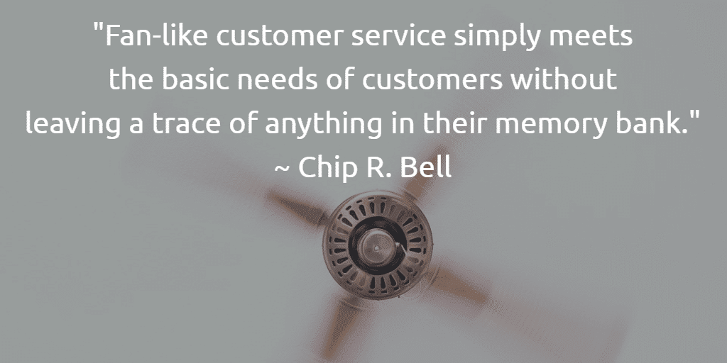 Do You Want Fan, or Air Conditioned Customer Service?